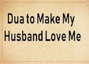 Dua For Husband Love To Wife